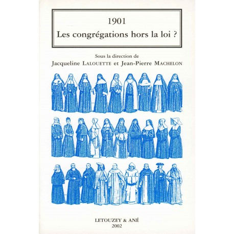 1901, Les congrégations hors la loi ?