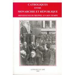 Catholiques entre Monarchie et République