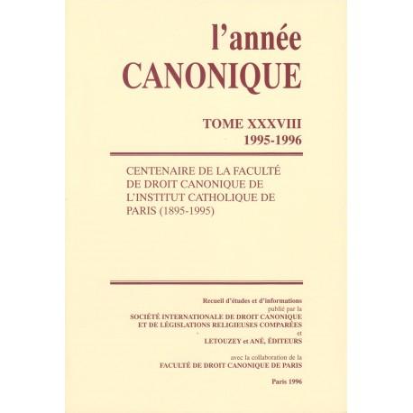L'Année canonique XXXVIII Centenaire de la F.D.C de l'Institut c
