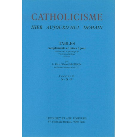 Catholicisme Tables, Fasc. 81 N-O-P