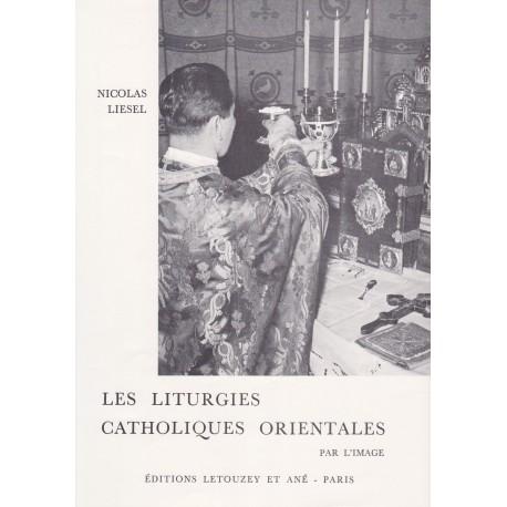 Les liturgies catholiques orientales par l'image