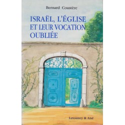 Israël, l'Église et leur vocation oubliée