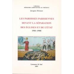Les Paroisses parisiennes devant la Séparation des Eglises et de l'Etat