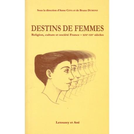 Destins de femmes. religion, culture et société