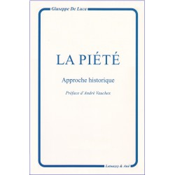 La Piété, Approche historique, Préface d'André Vauchez