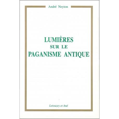 Lumières sur le paganisme antique