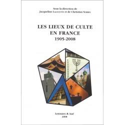 Les lieux de culte en France 1905-2008