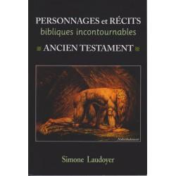 Personnages et récits bibliques incontournables