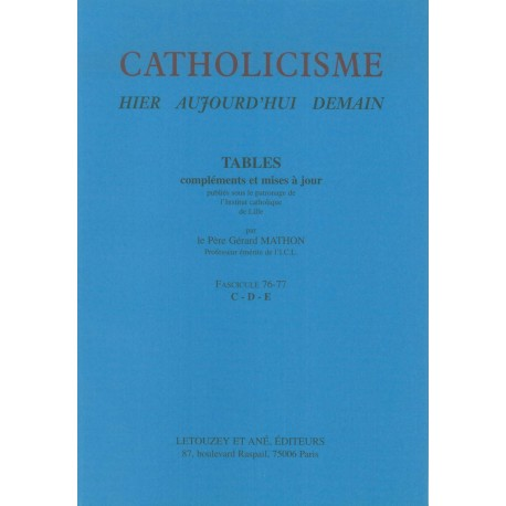 Catholicisme Tables Fasc. 76-77 C-D-E