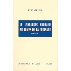 Le Languedoc cathare au temps de la Croisade