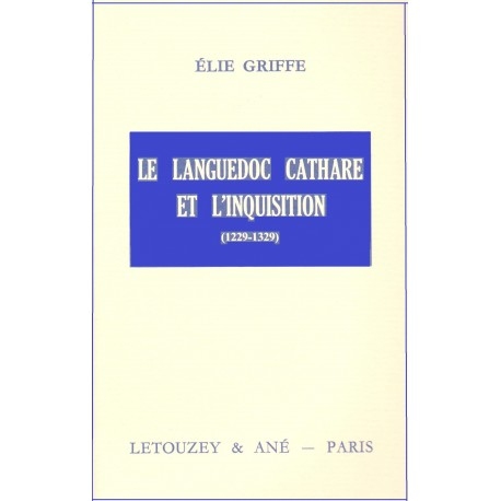Le Languedoc cathare et l'inquisition