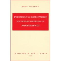 Jansénisme et gallicanisme aux origines religieuses du risorgime