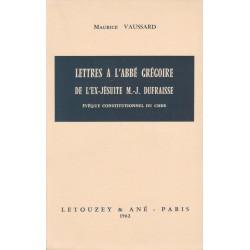 Lettres à l'abbé Gregoire de l'ex-jésuite M.J. Dufraisse