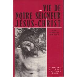 Vie de Notre Seigneur Jésus-Christ